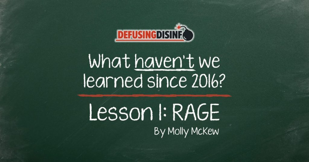 What lessons haven't we learned since 2016? Lesson 1: RAGE