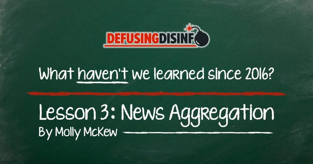 What lessons haven't we learned since 2016? Lesson 3: News Aggregation