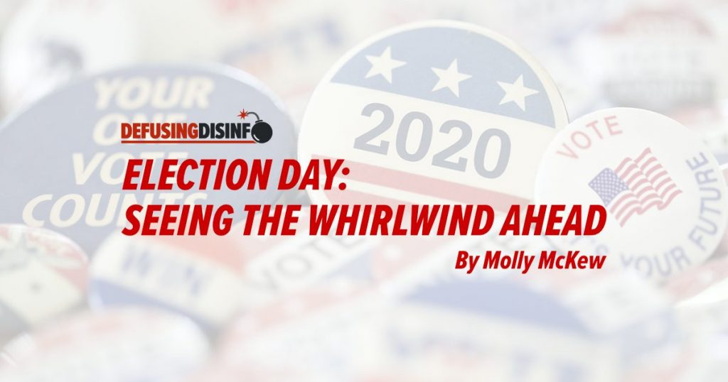 Election Day: Seeing the Whirlwind Ahead